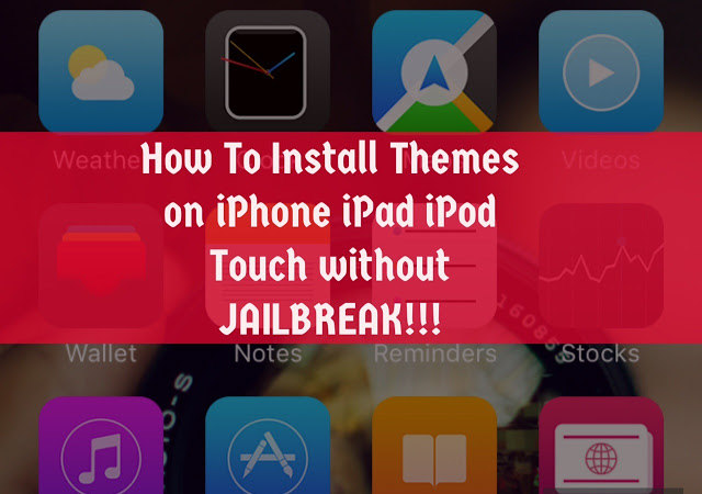 install-themes-without-jailbreak