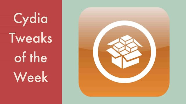 cydia tweaks of the week