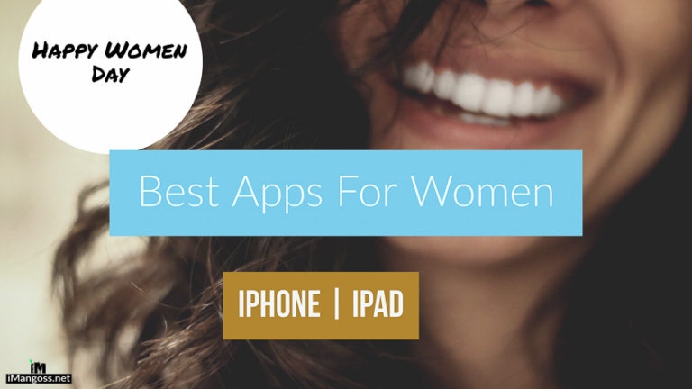 Happy Women Day: Best iPhone & iPad Apps that all women should get today!