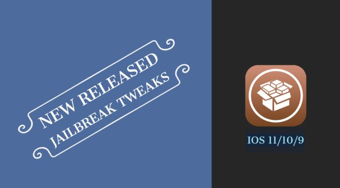 new-released-jailbreak-tweaks-ios-11