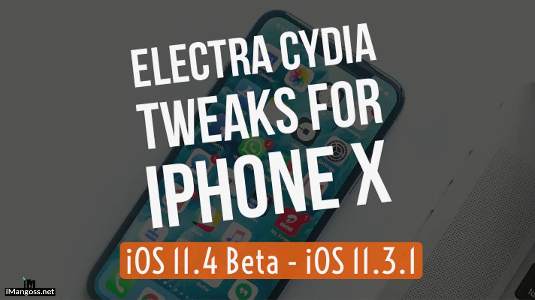 electra cydia tweaks for iPhone X