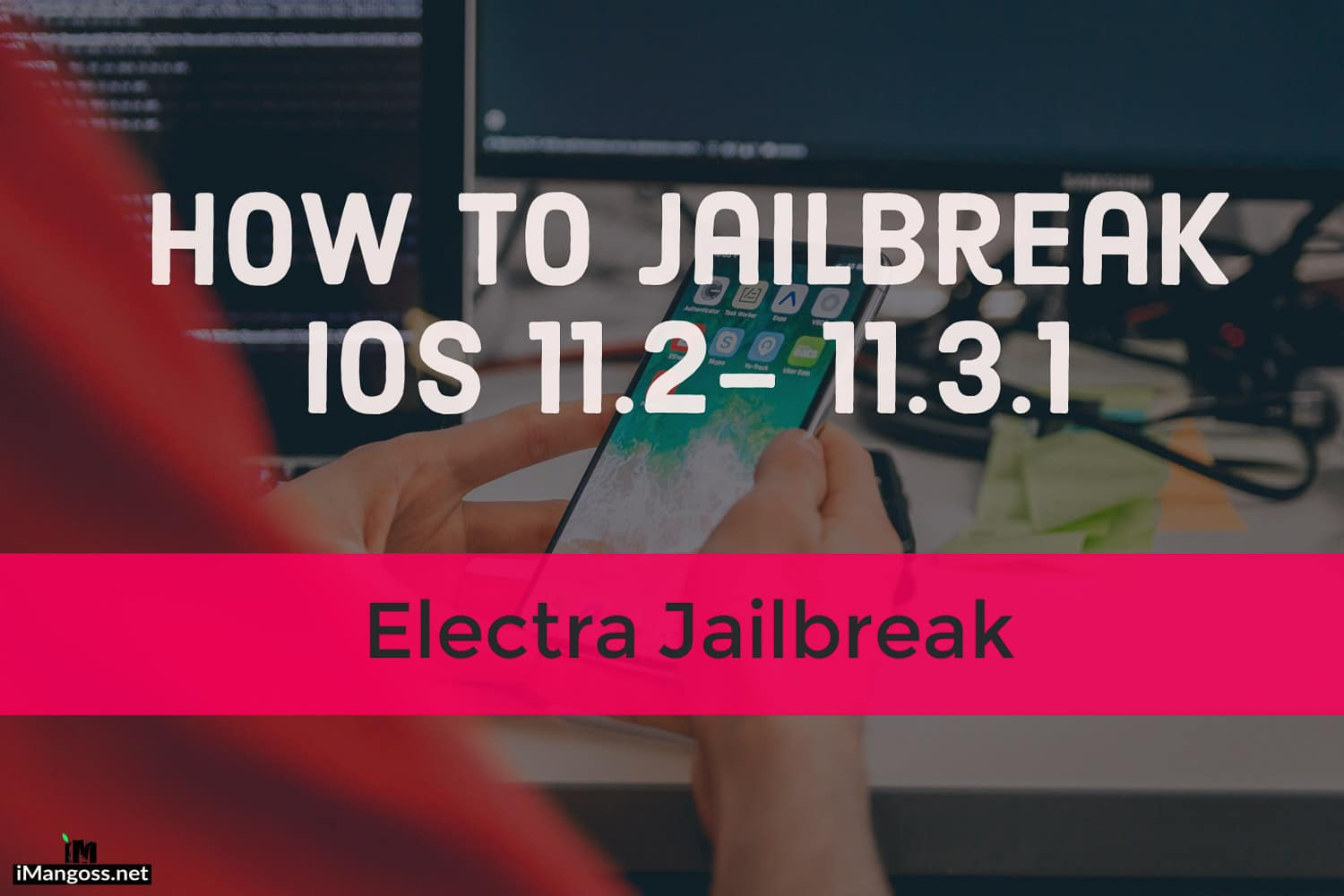 how to jailbreak ios 11.3.1 using electra