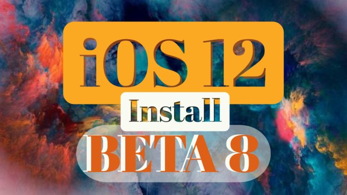 download-and-install-ios-12-beta-8-without-developer-account