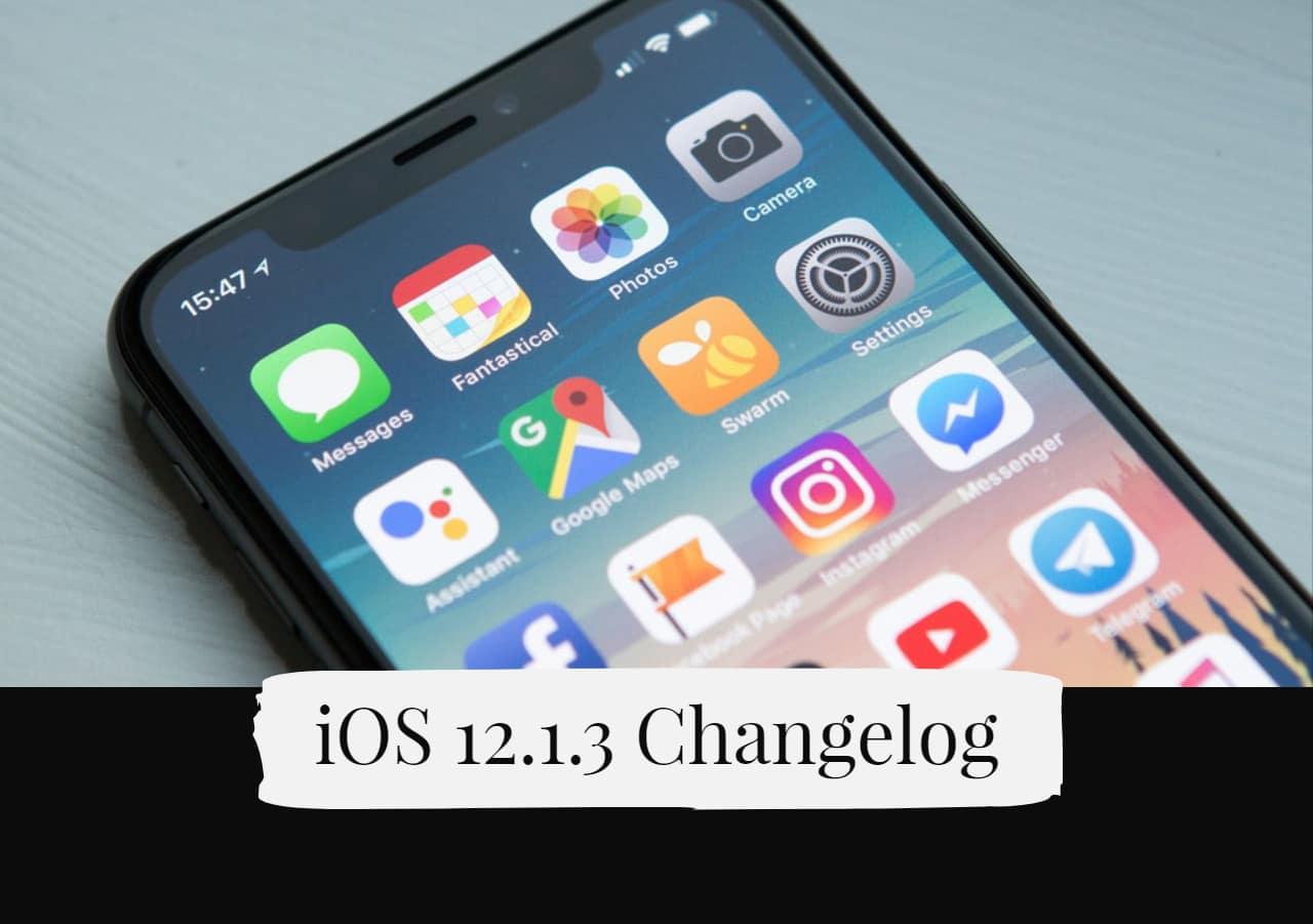 iOS 12.1.3 changelog