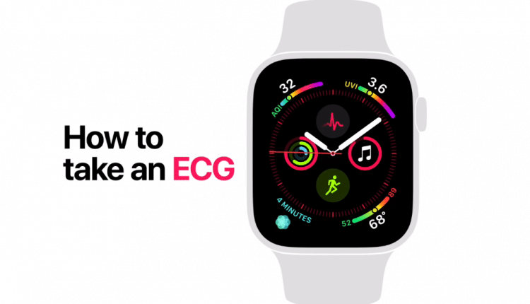 How to take ECG on Apple Watch Series 4