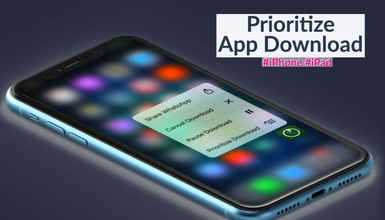 How to Prioritize App Download