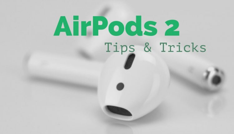 airpods-2-tips-tricks