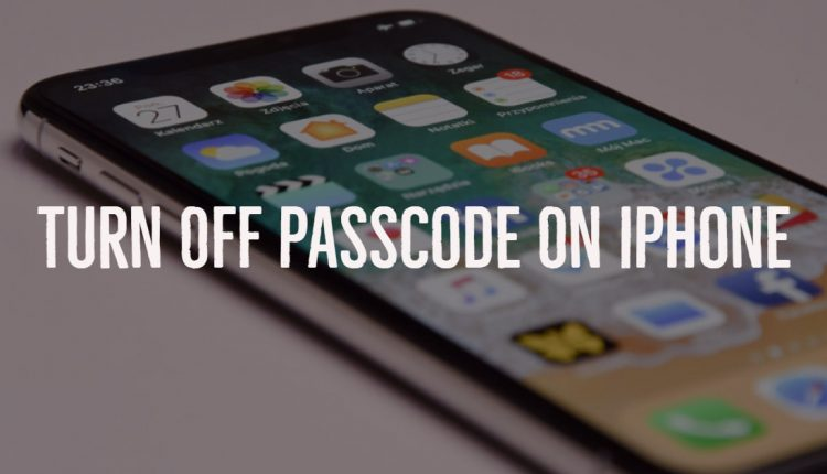Disable passcode on iPhone and iPad