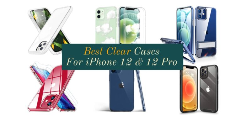 Best Transparent Cases for iPhone 12 and 12 Pro in 2020